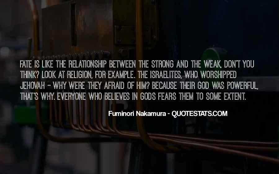 Top 26 Look Strong But Weak Quotes: Famous Quotes & Sayings