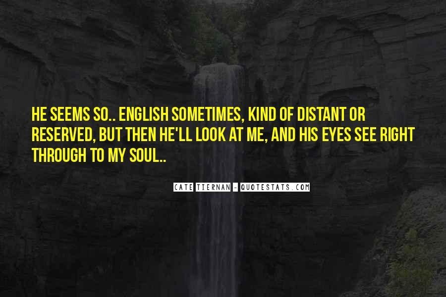 Look Through My Eyes Quotes #1141479