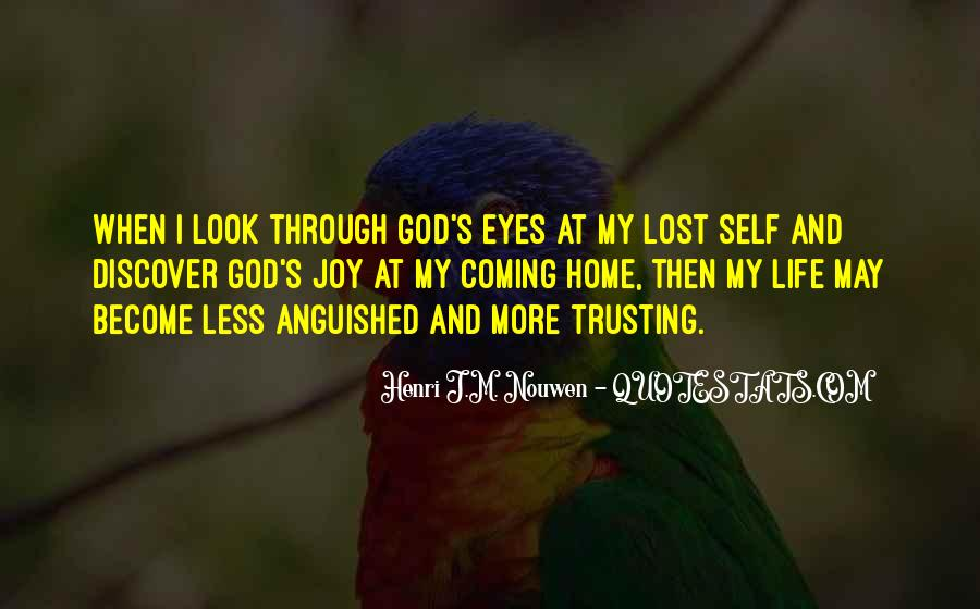 Look Through My Eyes Quotes #1533039