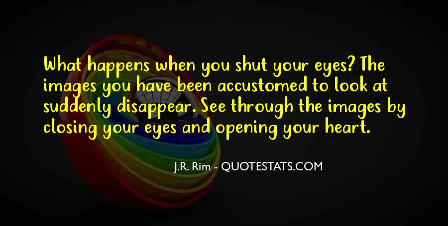 Look Through My Eyes Quotes #256471