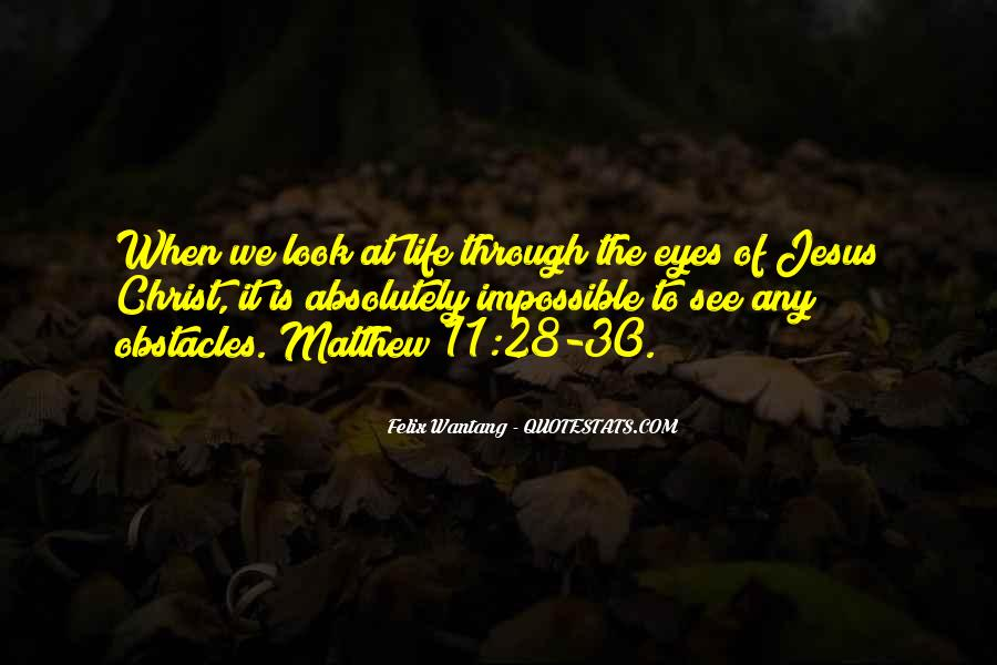 Look Through My Eyes Quotes #539495