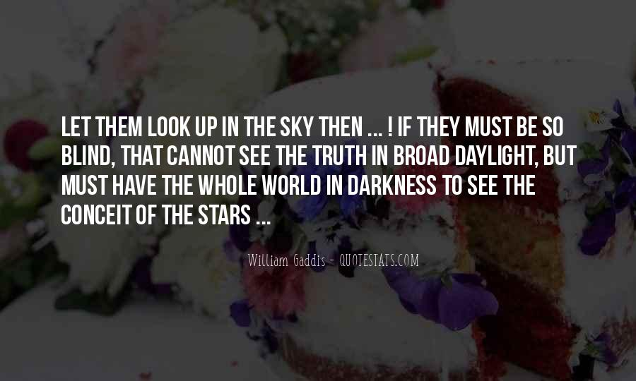 Look Up The Sky Quotes #1187696