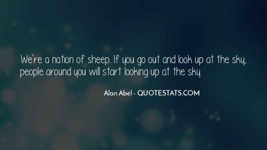 Look Up The Sky Quotes #12652