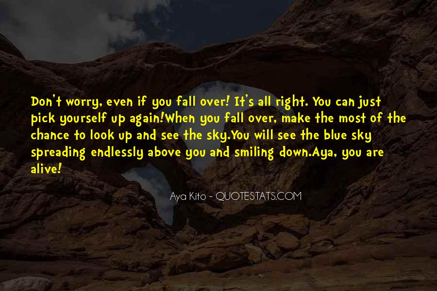 Look Up The Sky Quotes #141765