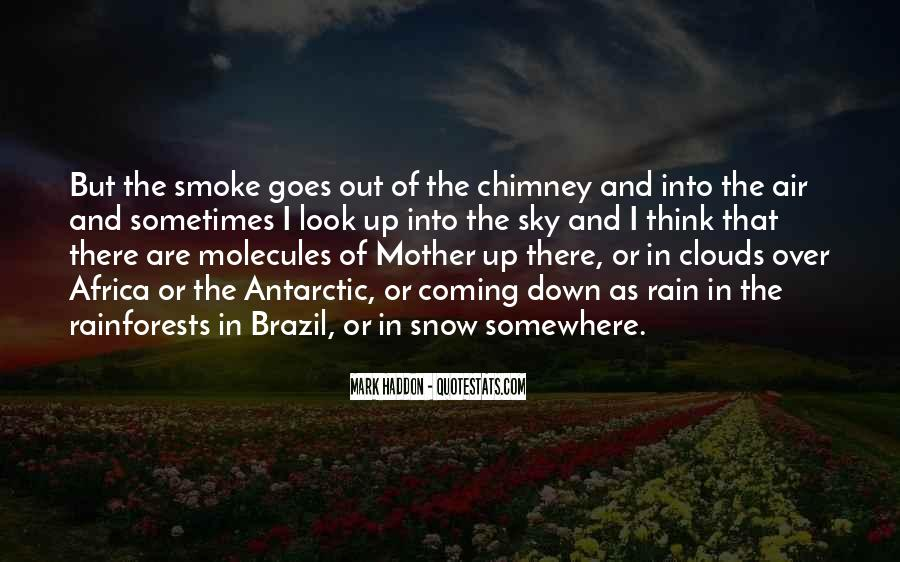 Look Up The Sky Quotes #420494