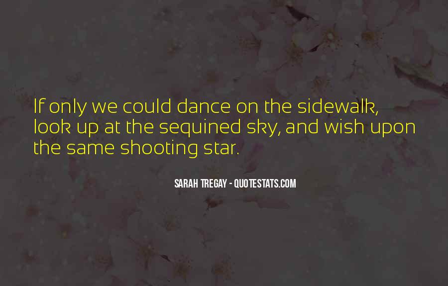 Look Up The Sky Quotes #465293