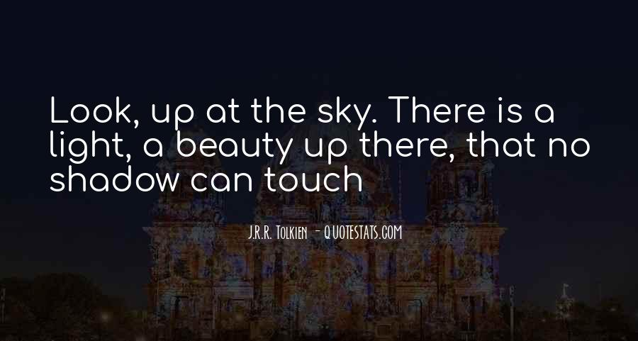 Look Up The Sky Quotes #514254