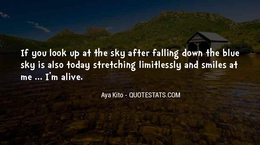 Look Up The Sky Quotes #545482