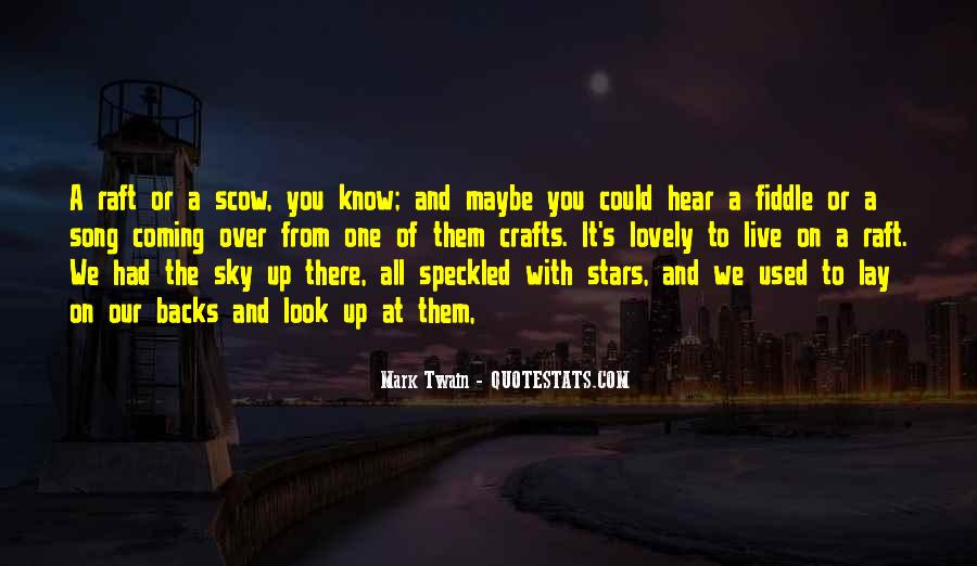 Look Up The Sky Quotes #717767