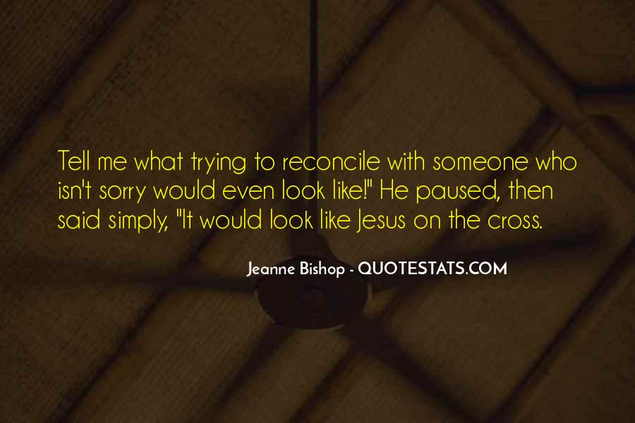 Look Up To Jesus Quotes #365090