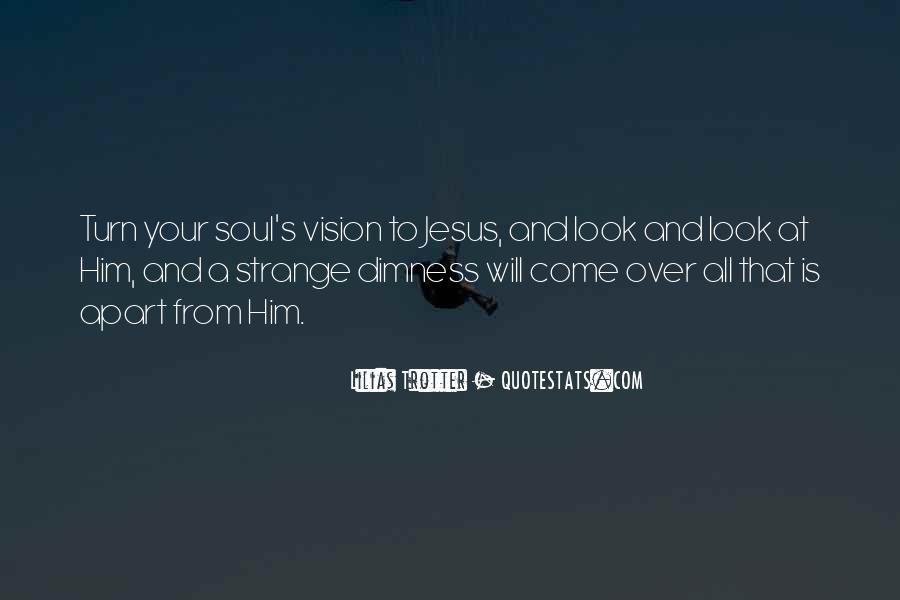 Look Up To Jesus Quotes #442227