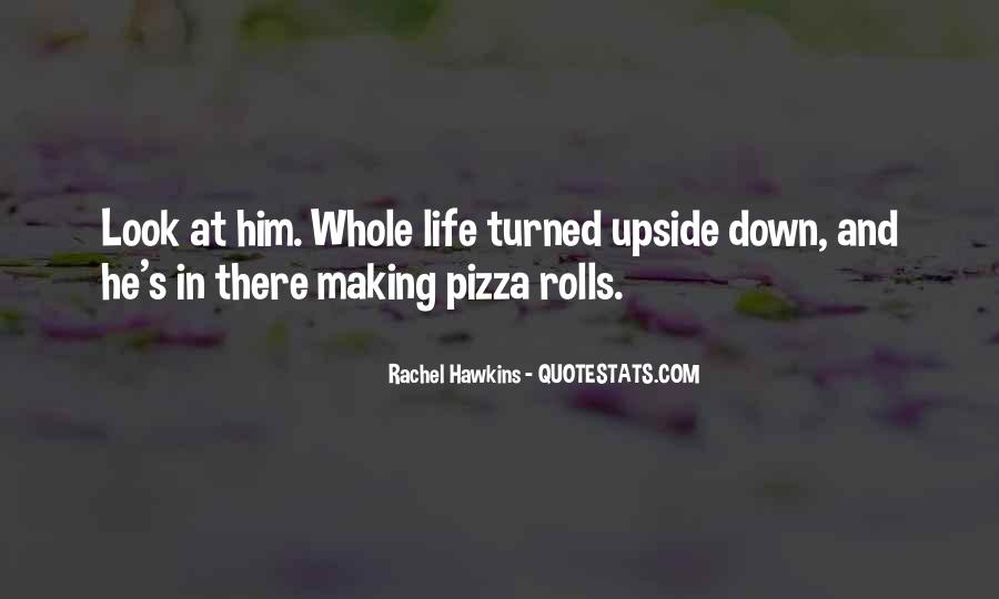 Look Upside Down Quotes #1472743