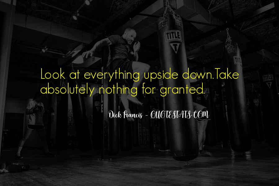 Look Upside Down Quotes #1596666