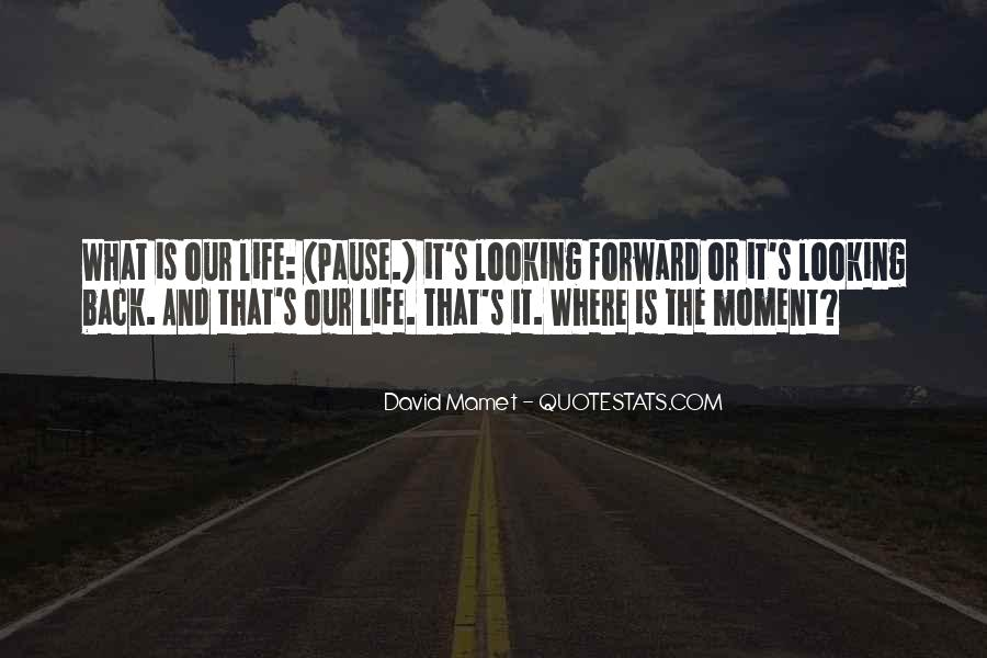 Looking Back Future Quotes #1020843