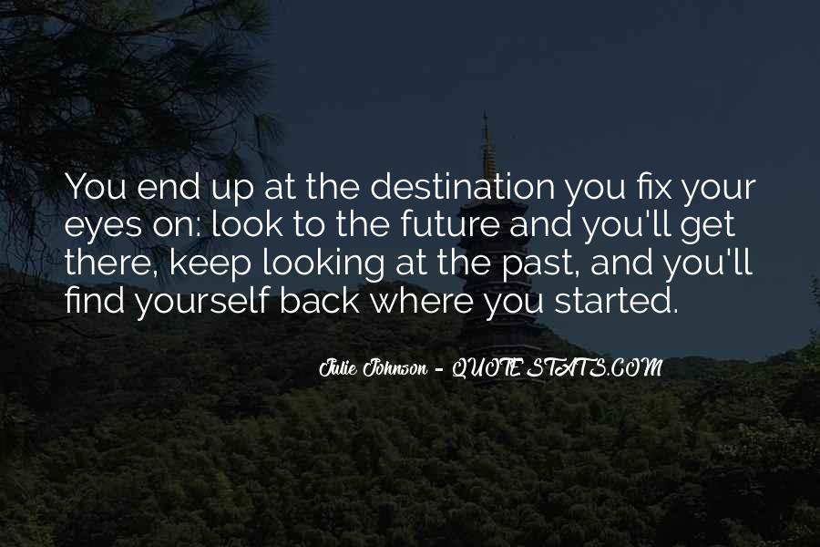 Looking Back Future Quotes #1066355
