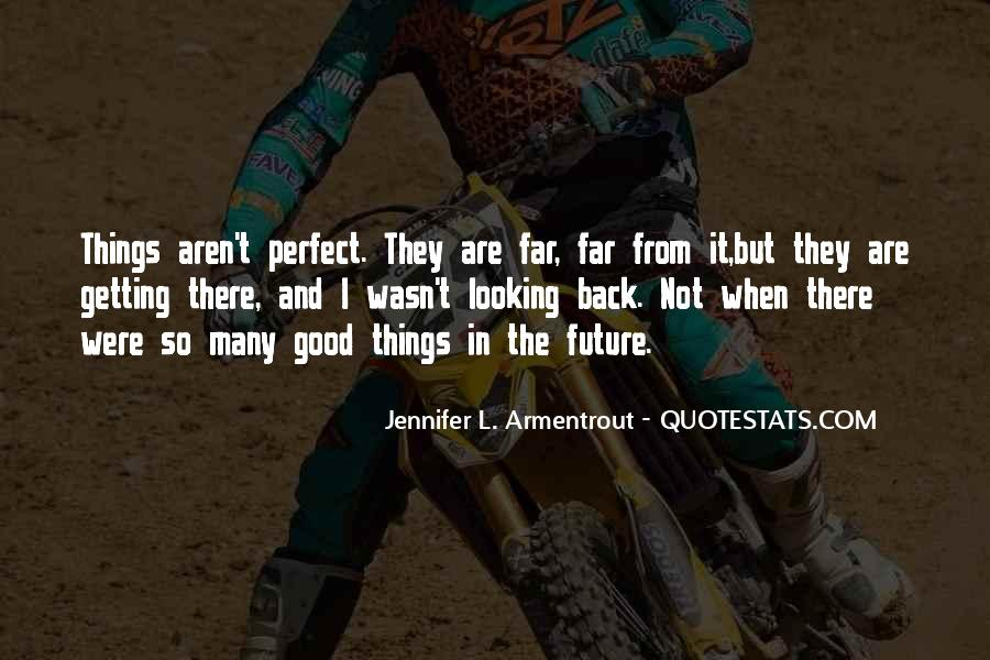 Looking Back Future Quotes #1194217