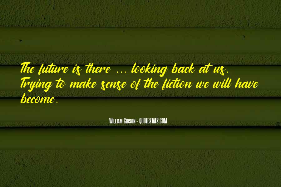 Looking Back Future Quotes #1459308