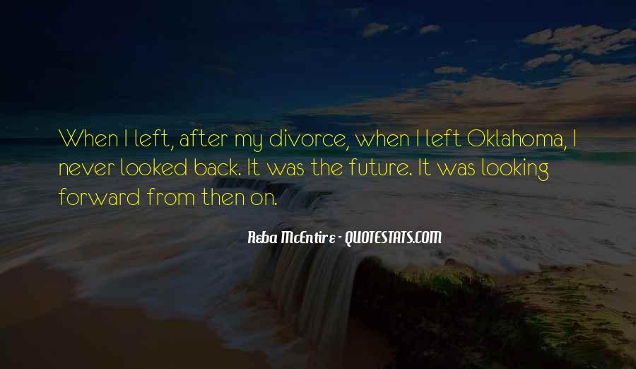 Looking Back Future Quotes #1498014