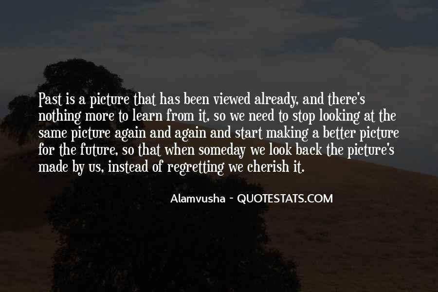 Looking Back Future Quotes #1573459