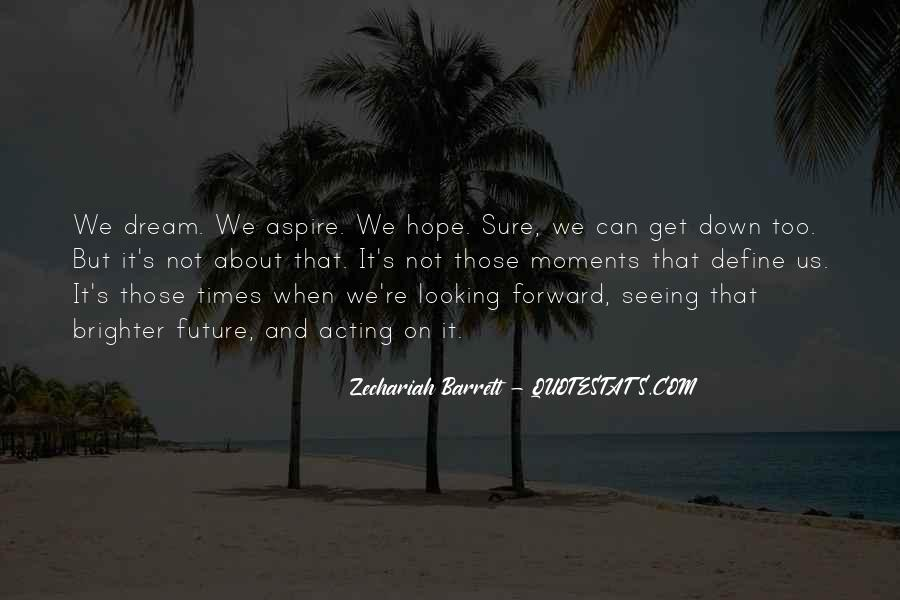 Looking Back Future Quotes #1627805