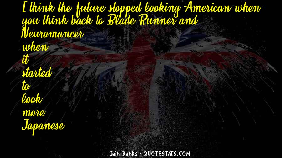 Looking Back Future Quotes #1789424