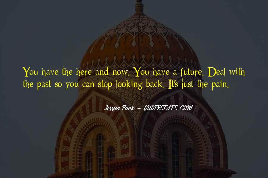 Looking Back Future Quotes #1832474