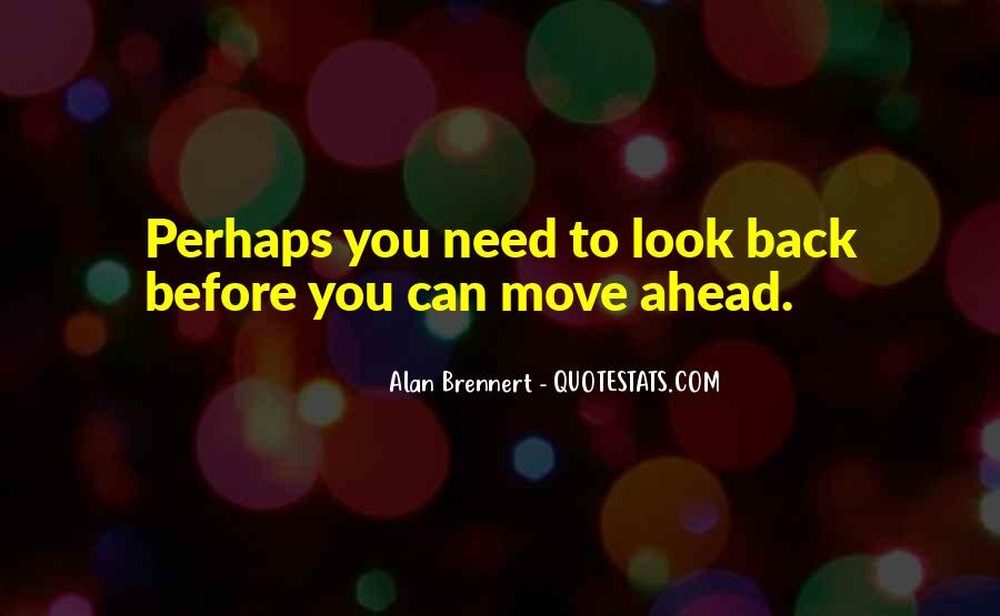 Looking Back Future Quotes #310776