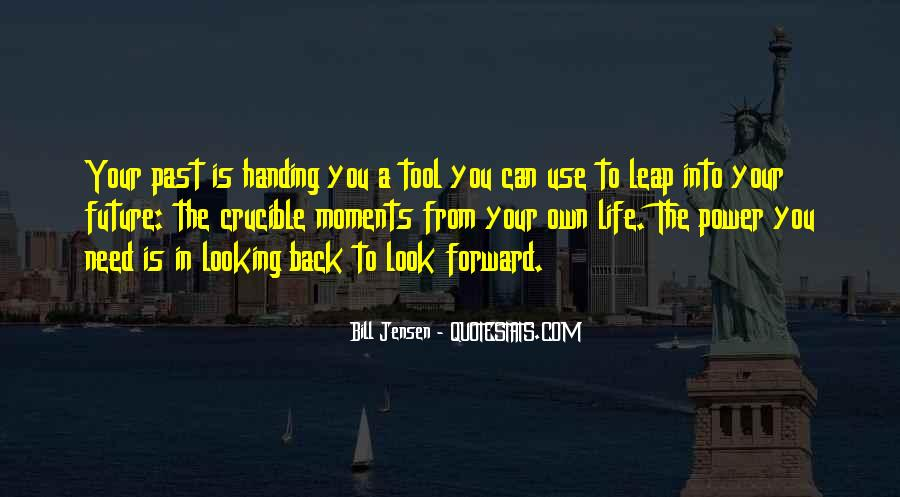 Looking Back Future Quotes #584518