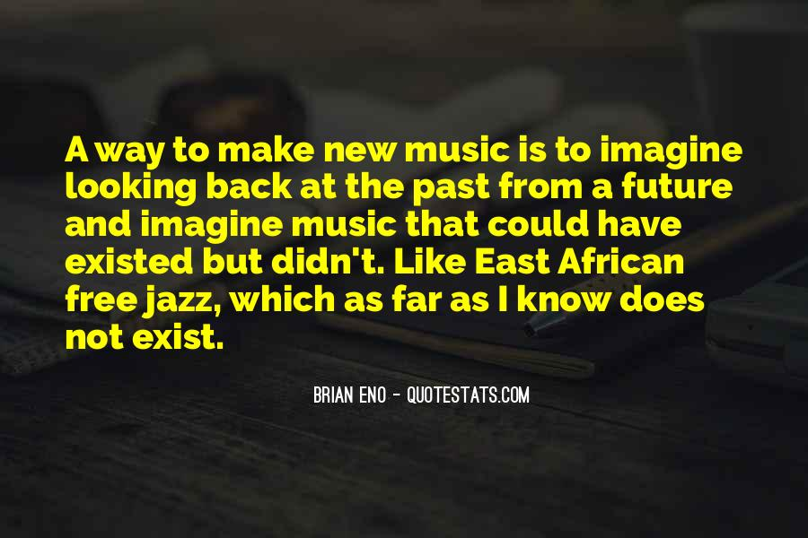 Looking Back Future Quotes #823314