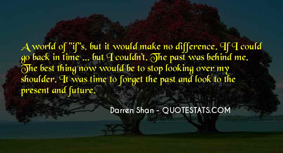 Looking Back Future Quotes #933826