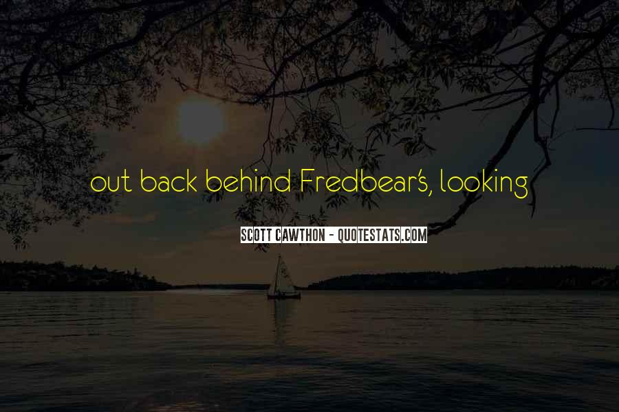 Looking Behind Quotes #1057094