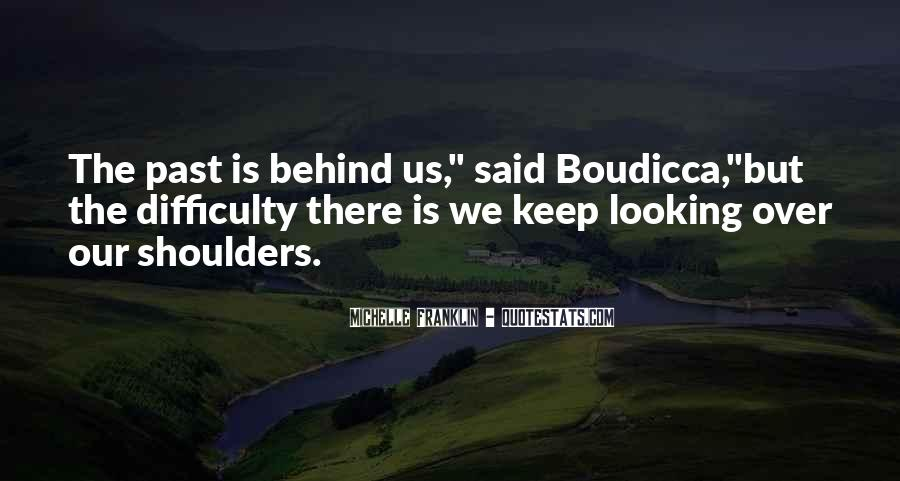 Looking Behind Quotes #868495