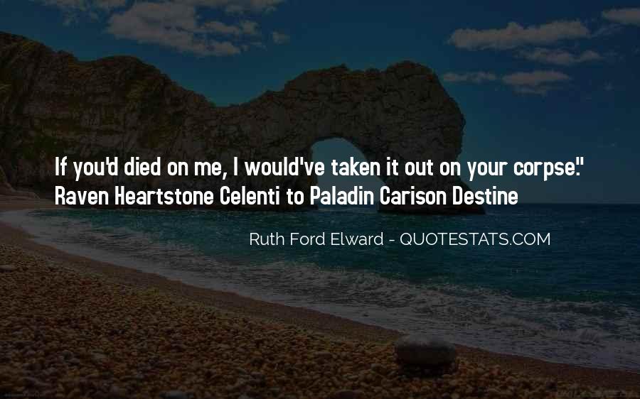 Quotes About Destine #1013069