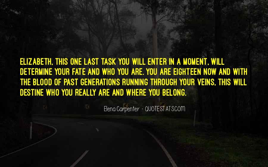 Quotes About Destine #1268702