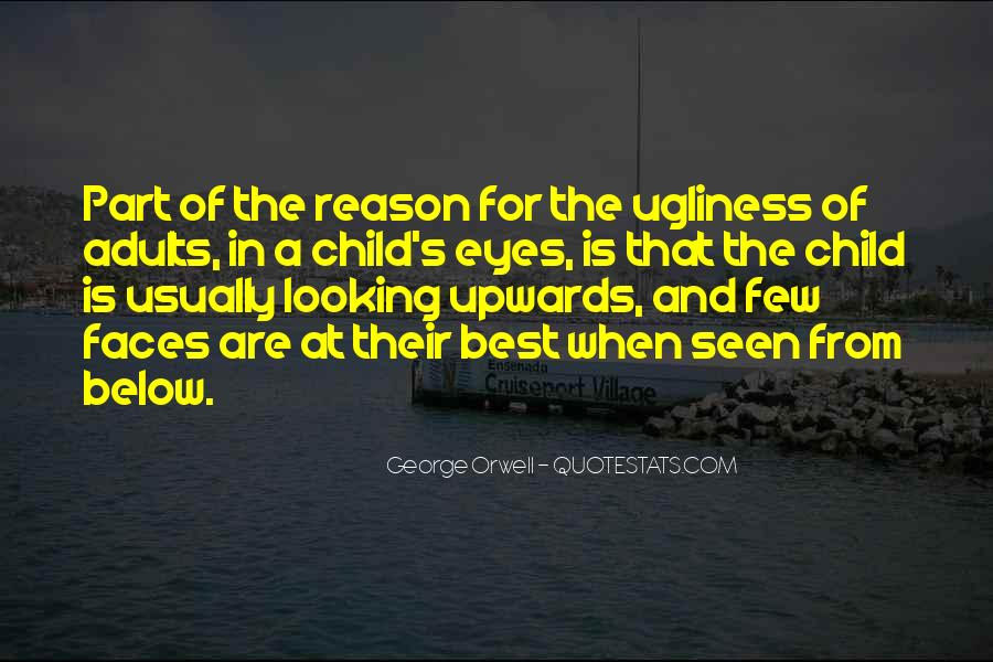 Looking Into Your Child's Eyes Quotes #838143