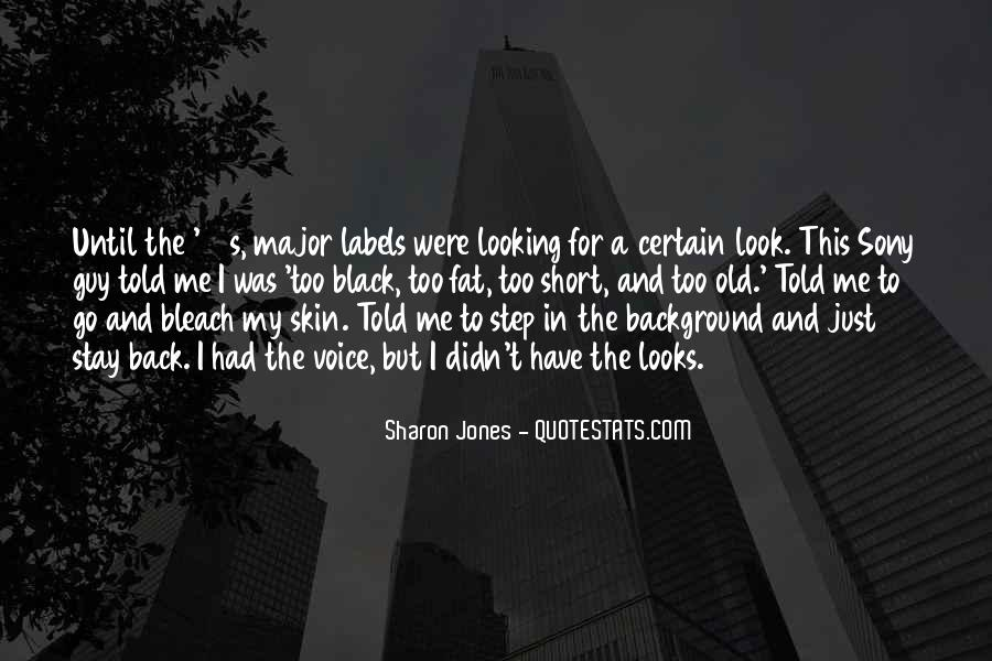 Looking Short Quotes #1433088