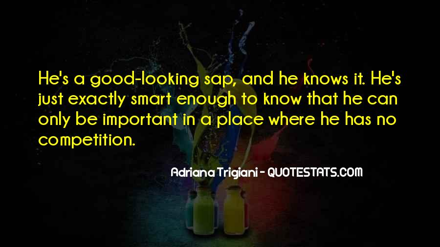 Looking So Smart Quotes #41554