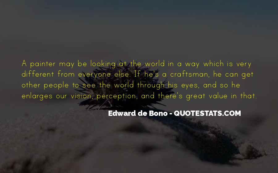 Looking Through Different Eyes Quotes #315611