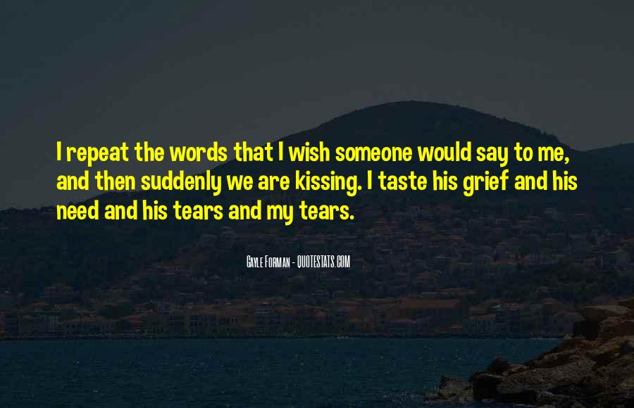 Quotes About Tears And Grief #1616558