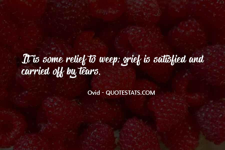 Quotes About Tears And Grief #1714129