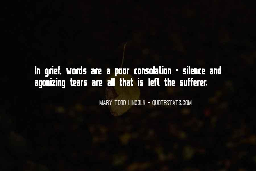 Quotes About Tears And Grief #358789