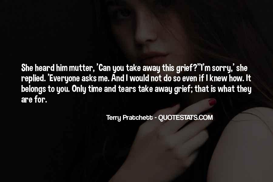 Quotes About Tears And Grief #598997