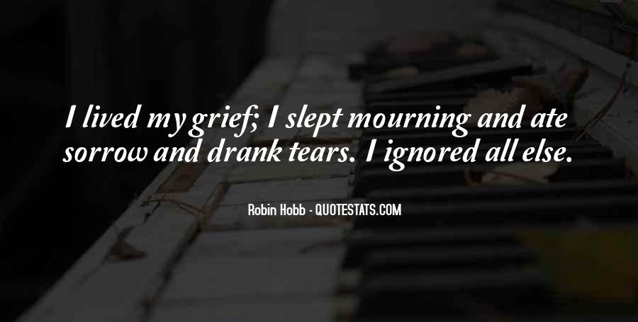 Quotes About Tears And Grief #630109