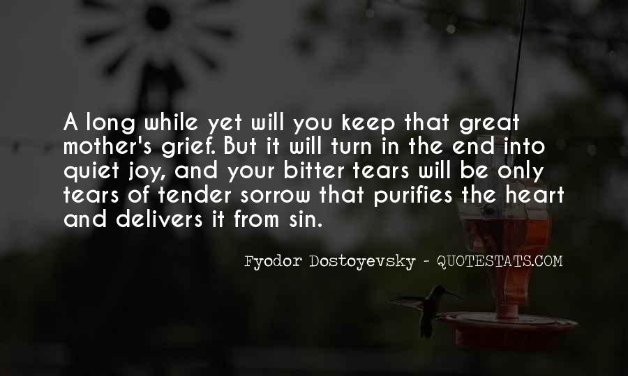 Quotes About Tears And Grief #660821