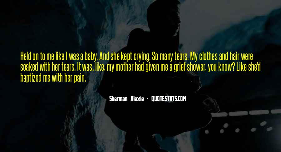 Quotes About Tears And Grief #740418