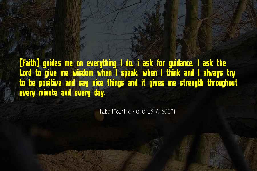Lord Give Me More Strength Quotes #391041