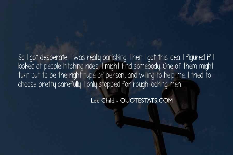 Quotes About Desperate Men #1064338