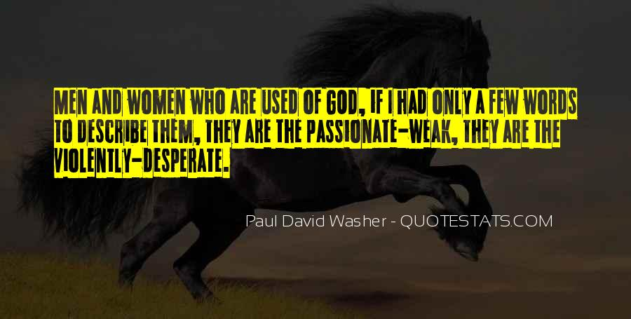 Quotes About Desperate Men #1318627