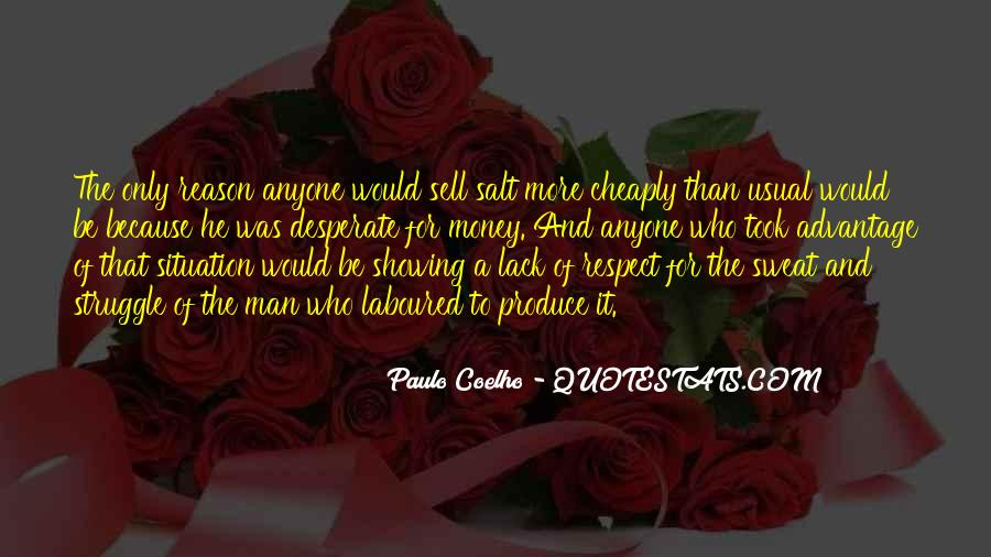 Quotes About Desperate Men #1329611