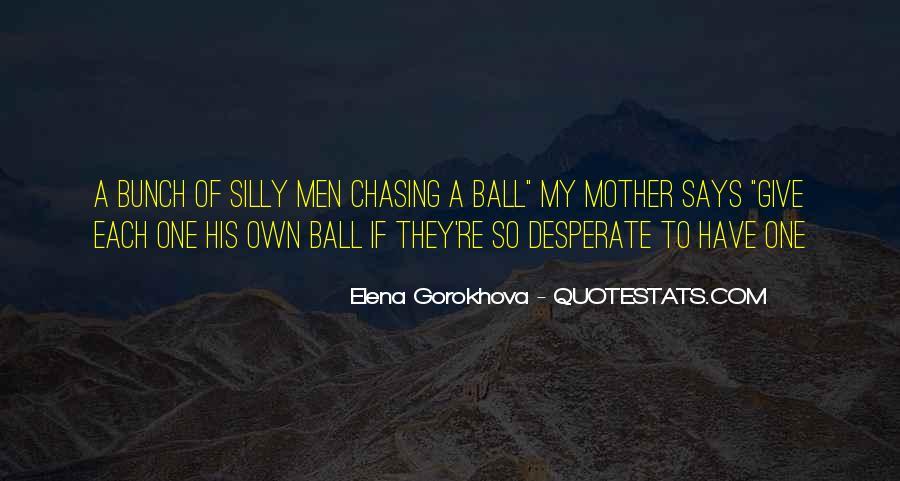 Quotes About Desperate Men #1685355